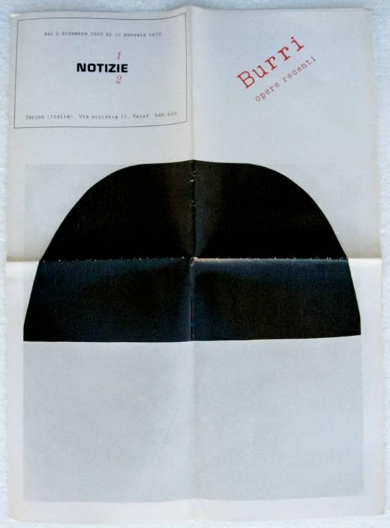 ALBERTO BURRI - OPERE RECENTI - Galleria Notizie, Torino - 1°ed.1970