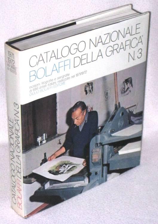 CATALOGO NAZIONALE BOLAFFI DELLA GRAFICA N. 3/1972 - CAPOGROSSI, CRIPPA, BUZZATI libro usato vintage