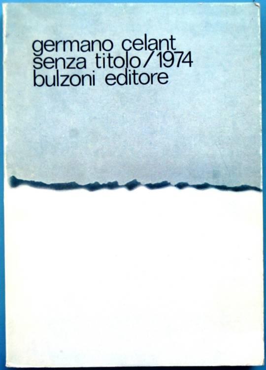 GERMANO CELANT - SENZA TITOLO /1974 - PAOLINI, BEUYS,MANZONI, BUREN, MERZ