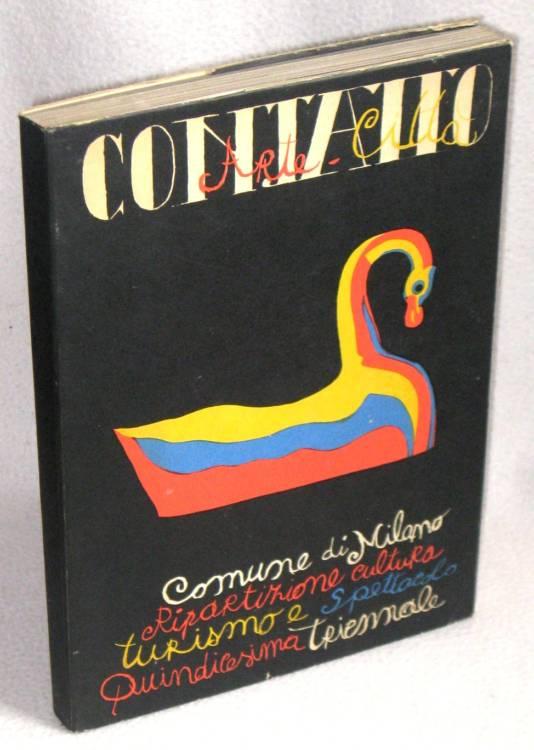 CONTATTO ARTE / CITTA' - 1°ed.1973 - BURRI, HUNDERTWASSER, CORNEILLE, MATTA