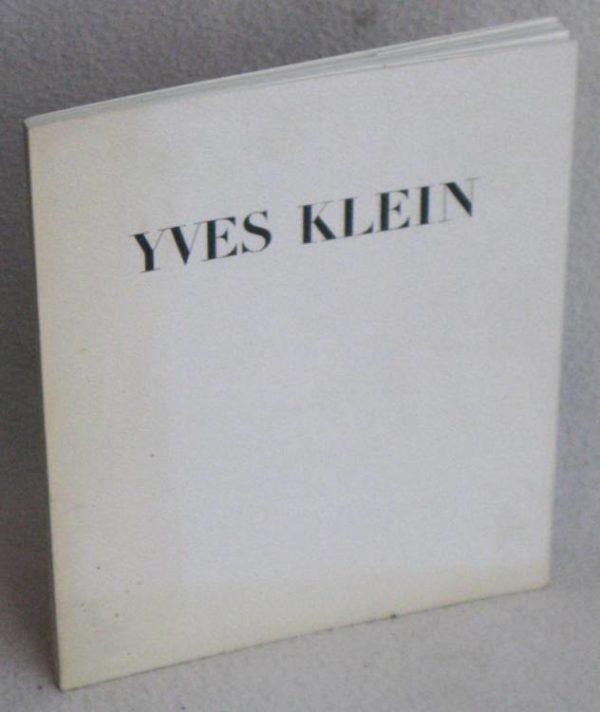 YVES KLEIN - Galerie JOLAS, Paris - 1°ed. 1965 - PIERRE RESTANY