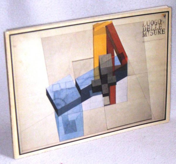 IO POMODORO - LUOGO DELLE MISURE 1977-78 - 1°ed.1980 prima edizione libro d'arte