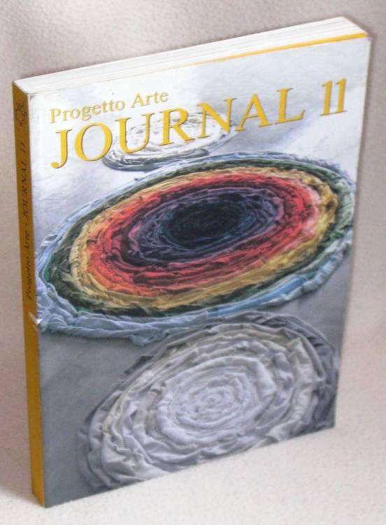 MICHELANGELO PISTOLETTO - CITTA DELL'ARTE - PROGETTO ARTE - JOURNAL 11 / 2006 libro prima edizione