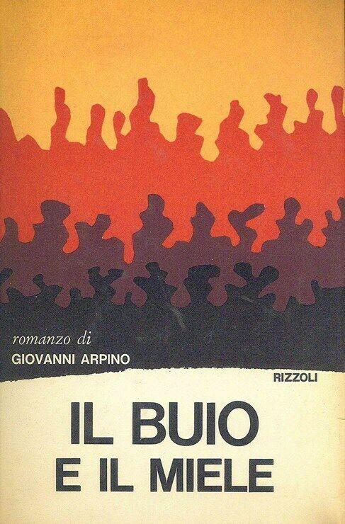Il Buio e il Miele Giovanni Arpino in vendita su 1Solo.com